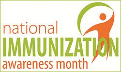 National Immunization Awareness Month 2017